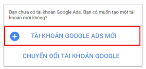Bước 1 tạo tài khoản google ads